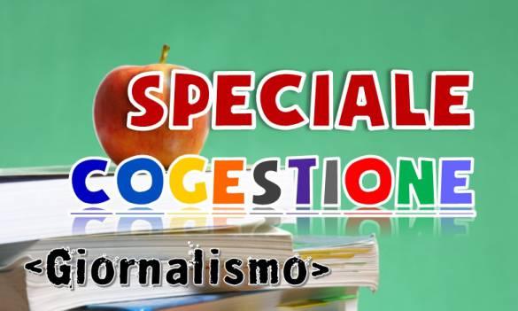 Speciale Cogestione - GIORNALISMO
